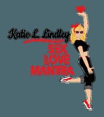 Katie L Lindley | Sex Love Mantra